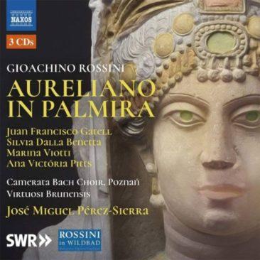 """Gioachino Rossini 150: """"Aureliano in Palmira"""" (1813)"""