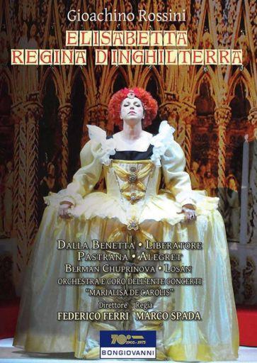 "Gioachino Rossini 150: ""Elisabetta regina d'Inghilterra"" (1815)"