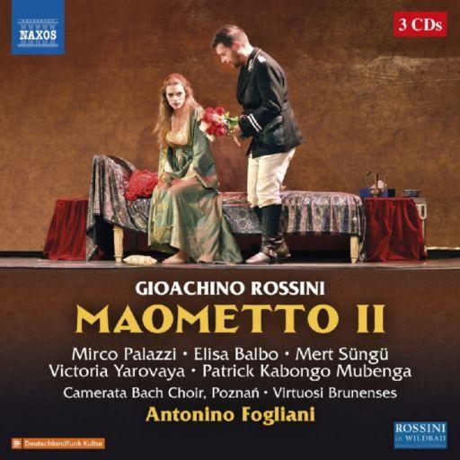 """Gioachino Rossini 150: """"Maometto II""""(1820)"""