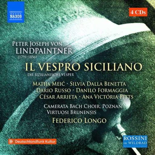 """Peter Josef von Lindpaintner (1791 – 1856): """"Il vespro siciliano"""" (1843)"""