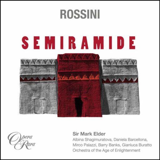 "Gioachino Rossini 150:  ""Semiramide"" (1823)"