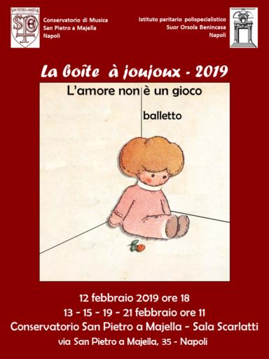 "Napoli, San Pietro a Majella – Suor Orsola Benincasa: ""La boîte à joujoux 2019"""