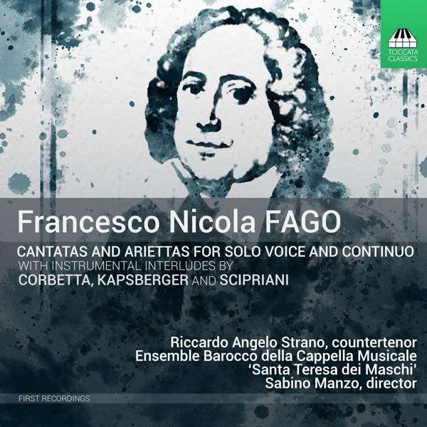 Francesco Nicola Fago (1677–1745): Cantate e Ariette per Voce e Continuo ( Vo.1 & 2)